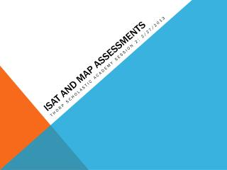 Isat  and map assessments