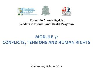 MODULE 3:  CONFLICTS, TENSIONS AND HUMAN RIGHTS