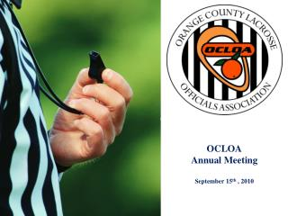 OCLOA Annual Meeting September 15 th  , 2010
