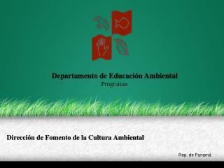 Dirección de Fomento de la Cultura Ambiental