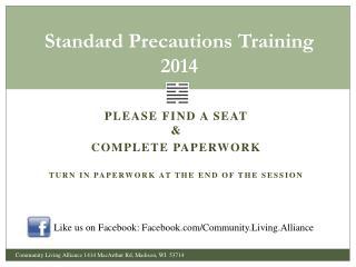 Standard Precautions Training 2014