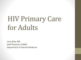 H IV Primary Care  for Adults
