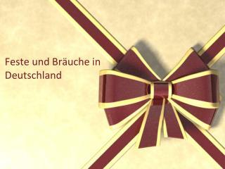 Feste und Bräuche in Deutschland