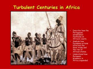 Turbulent Centuries in Africa