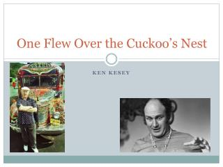 One Flew Over the Cuckoo�s Nest