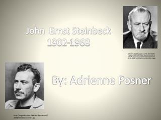 John  Ernst Steinbeck 1902-1968