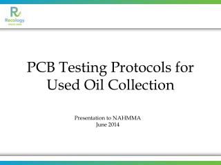 PCB Testing Protocols for Used Oil Collection