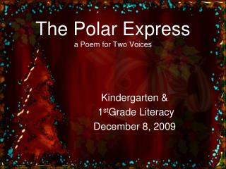 The Polar Express a Poem for Two Voices