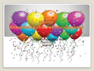 M eine Geburtstag überraschungs party