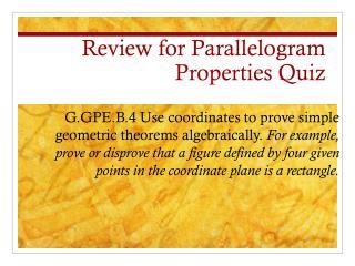 Review for Parallelogram  Properties Quiz