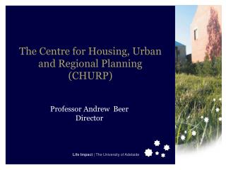 The Centre for Housing, Urban and Regional Planning (CHURP)