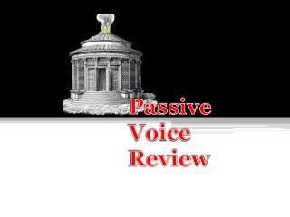 Passive Voice Review