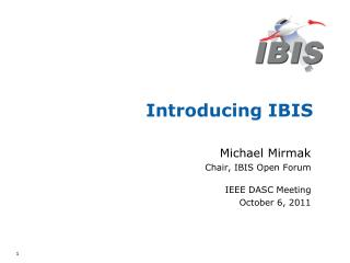 Introducing IBIS