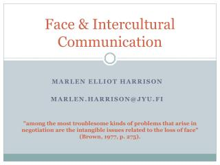 Face  &  Intercultural Communication
