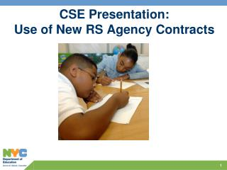CSE Presentation: Use of New RS Agency Contracts