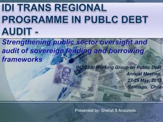 IDI TRANS REGIONAL PROGRAMME IN PUBLC  DEBT AUDIT -