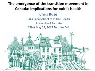 Chris  Buse Dalla  Lana School of Public Health University of Toronto CPHA May 27, 2014 Toronto ON
