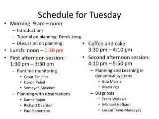 Schedule for Tuesday