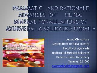 Anand Chaudhary Department of Rasa  Shastra Faculty of Ayurveda Institute of Medical Sciences