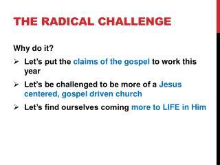 The Radical Challenge
