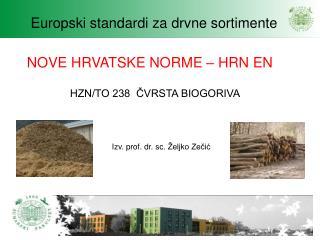 Izv .  prof .  dr .  sc . �eljko  Ze?i?