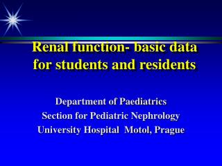 Renal function- basic data for students and residents