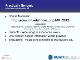 Practically Genomic A hands-on bioinformatics IAP
