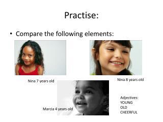 Practise :
