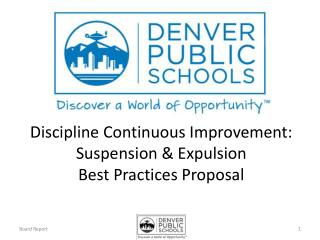 Discipline Continuous Improvement: Suspension & Expulsion Best Practices Proposal