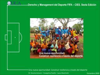 Derecho y Management del Deporte FIFA � CIES. Sexta Edici�n