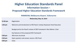 Higher  Education Standards Panel Information Session  –