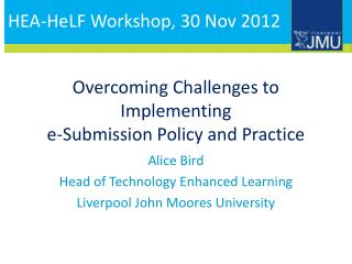 Overcoming Challenges to Implementing e-Submission Policy and Practice