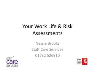 Your Work Life & Risk Assessments