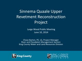 Large Wood Public Meeting June 10, 2014