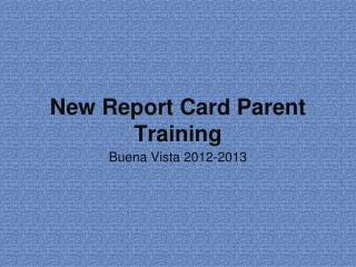 New Report Card Parent Training