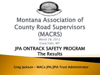 Montana Association of  County Road Supervisors (MACRS)