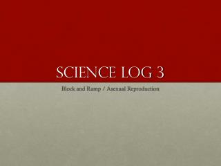 Science log 3