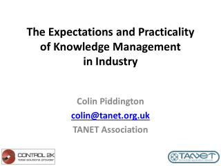 The  Expectations  and  Practicality of Knowledge Management in Industry