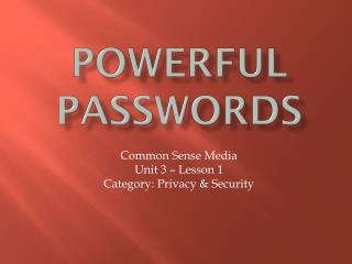 Powerful Passwords