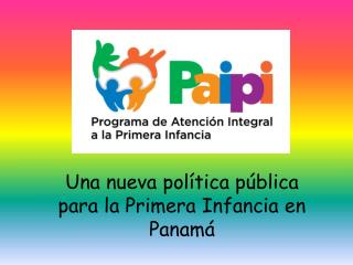 Una nueva política pública para la Primera Infancia en Panamá
