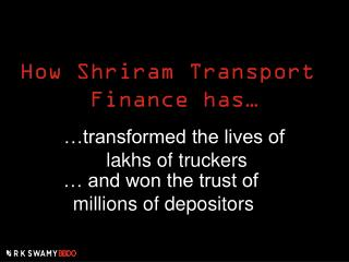 How Shriram Transport  Finance has…