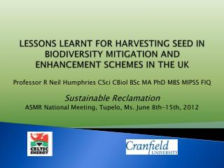 LESSONS LEARNT FOR HARVESTING SEED IN BIODIVERSITY MITIGATION AND ENHANCEMENT SCHEMES IN THE UK