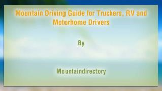 ppt 41192 Mountain Driving Guide for Truckers RV and Motorhome Drivers