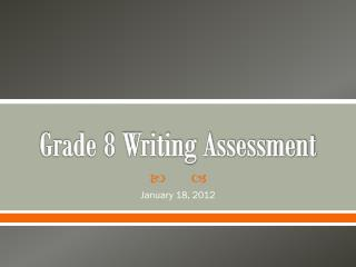 Grade 8 Writing Assessment
