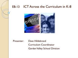 EB-13     ICT Across the Curriculum in K-8