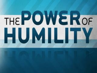 Powerfully Humble