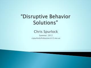 """Disruptive Behavior Solutions"""