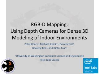 RGB-D Mapping: Using Depth Cameras for Dense 3D Modeling of Indoor Environments