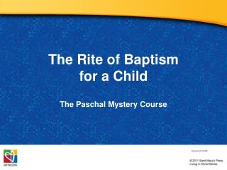 The Rite of Baptism  for a Child