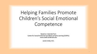 Participants will: Define social emotional competence